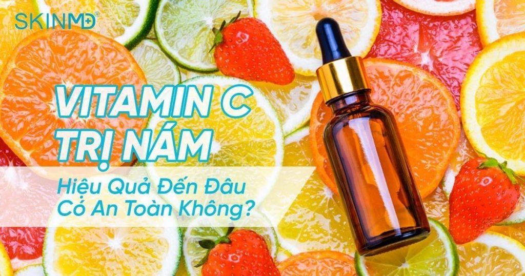 Vitamin C trị nám