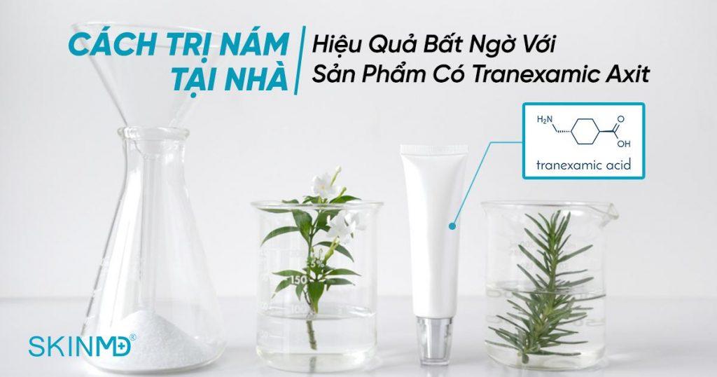 cach-tri-nam-tai-nha-bang-tranexamic-axit