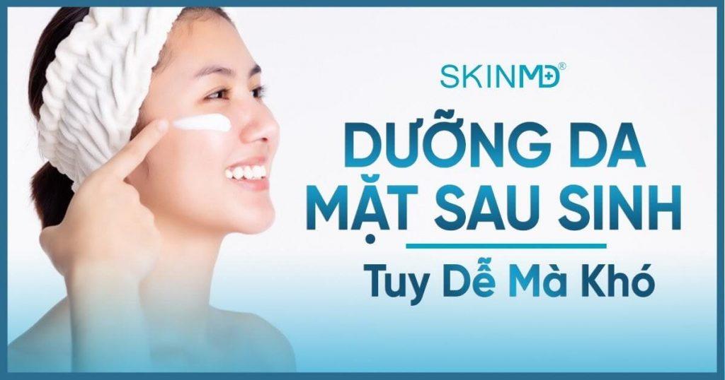 Cách dưỡng da mặt sau sinh tại nhà