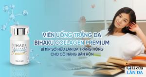 Viên uống trắng da Bihaku Collagen Premium- Bí kíp sở hữu làn da trắng hồng cho những cô nàng bận rộn